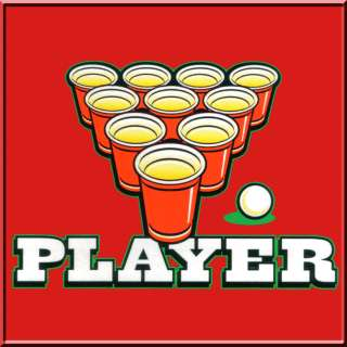 Beer Pong Player Drinking Game Shirt S 2X,3X,4X,5X