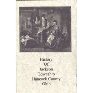 History of Jackson Township Hancock County Indiana George