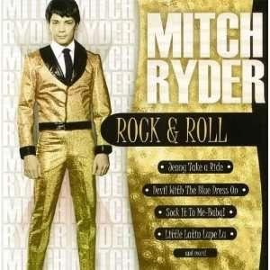 Rock & Roll: Mitch Ryder: Music