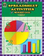 Step Spreadsheet Activities for Excel: Grades 4 8 by Joan Marie Brown