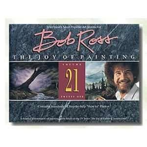 Bob Ross (The Joy of Painting, V. 21) (9780924639203): Bob Ross: Books