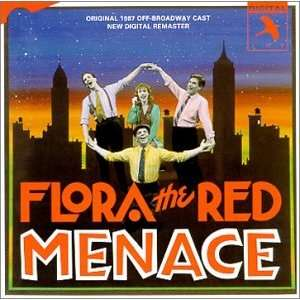 Flora the Red Menace (1987 Original Off Broadway Cast) John Kander