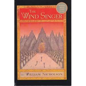 Singer (Wind on Fire) (9780613749589) William Nicholson, Peter Sis