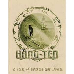 Surf Beach Metal Tin Sign Hang Ten 40 Years Apparel
