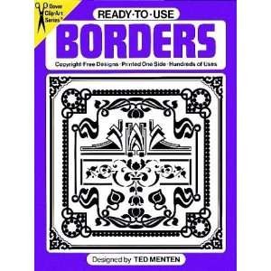Ready to Use Borders (Dover Clip Art) (9780486237824) Ted