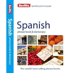 Berlitz Spanish Phrase Book & Dictionary (English and
