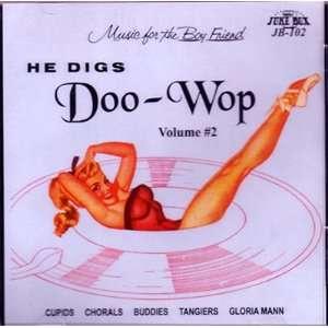 He Digs Doo wop   Vol. #2 Various Music