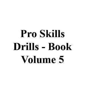 Pro Skill Drills BKPSDVOL5 Volume 5 Book Drills Toys & Games