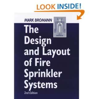The Design and Layout of Fire Sprinkler Systems, Second