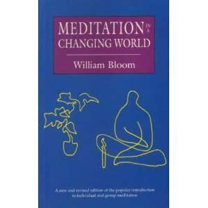 Meditation in a Changing World (9780906362297) William