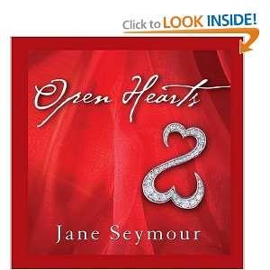 Heart Is Open, Love Will Always Find Its Way In: Jane Seymour: Books
