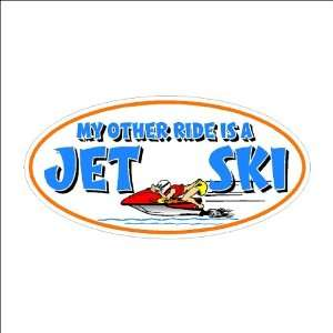 My other ride Jet Ski Funny Decal Boat Car Truck