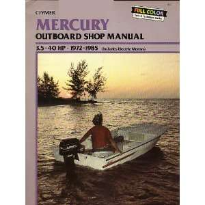 Mercury Outboard Shop Manual (3.5 40 HP   1972 1985