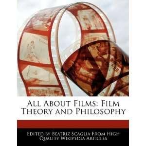Film Theory and Philosophy (9781171176350) Beatriz Scaglia Books