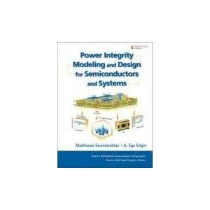 Power Integrity Modeling and Design for Semiconductors and