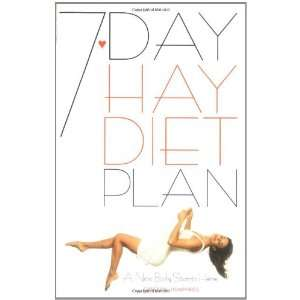 7 Day Hay Diet Plan: A New Body Starts Here (9780572024062