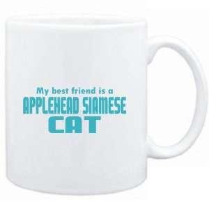 Mug White  MY BEST FRIEND IS a Applehead Siamese  Cats