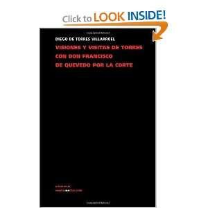 Visiones y visitas de Torres con don Francisco de Quevedo
