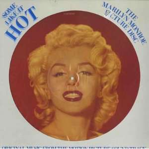 Some Like It Hot (Picture Disc Version): Marilyn Monroe