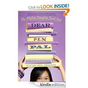 Dear Pen Pal (Mother Daughter Book Club (Quality)) Heather Vogel