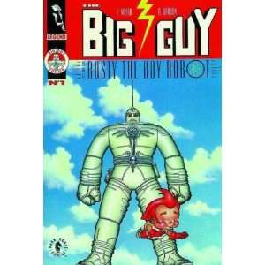 The Big Guy and Rusty the Boy Robot[ THE BIG GUY AND RUSTY
