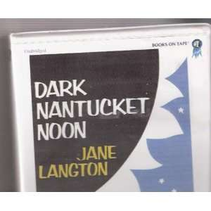 Dark Nantucket Noon (A Homer Kelly Mystery) (9780736606301