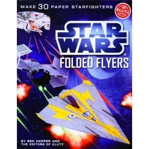 Make 30 Paper Starfighters (Klutz) [Paperback] Ben Harper Books