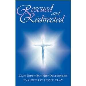 But Not Destroyed!! (9781440111389) Evangelist Jessie Clay Books