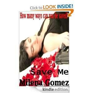 Save Me (Written Expressions, LLC) Milena Gomez  Kindle