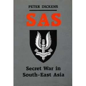 War in South East Asia  22 Special Air Service Regiment in the Borneo