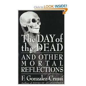 The Day Of The Dead F. Gonzalez Crussi Books
