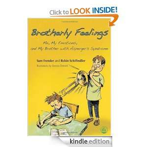 Brotherly Feelings: Me, My Emotions, and My Brother With Aspergers