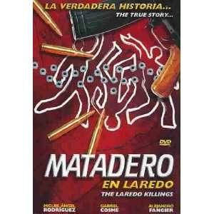 Matadero En Laredo Miguel Angel Rodriguez, Alejandro