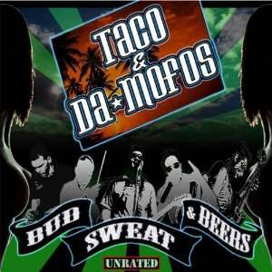 Bud Sweat & Beers: Taco & Da Mofos: Music
