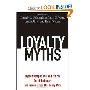 Loyalty Myths Hyped Strategies That Will Put You Out of