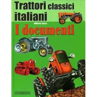 Trattori Classici Italiani   I Documenti (Classic Italian