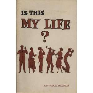 Is this my life? (Study Course Book) Ruby Peebles