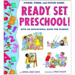 Ready, Set, Preschool Stories, Poems and Picture Games