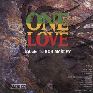 One Love Tribute To Bob Marley, Various Artists   Reggae