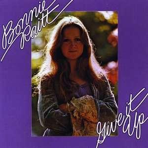 Give It Up, Bonnie Raitt Rock
