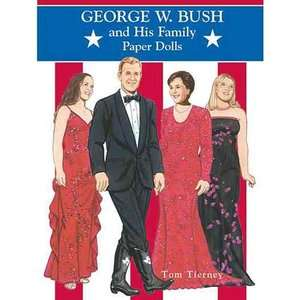 George W. Bush and His Family Paper Dolls, Tierney ARCHIVE