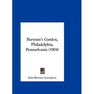 Pennsylvania (1904) (9781161865622): John Bartram Association: Books