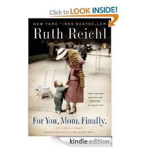 For You Mom, Finally Ruth Reichl  Kindle Store