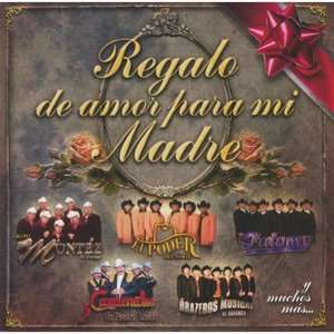 Regalo De Amor Para Mi Madre, Various Artists   Norteno
