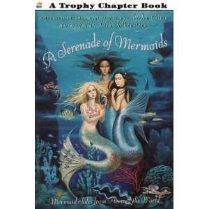 A Serenade of Mermaids: Mermaid Tales from Around the