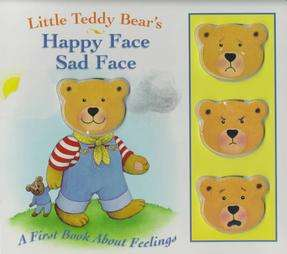 Little Teddy Bears Happy Face, Sad Face by Lynn Offerman 1999
