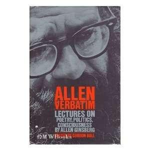 Allen Verbatim: Lectures on Poetry, Politics